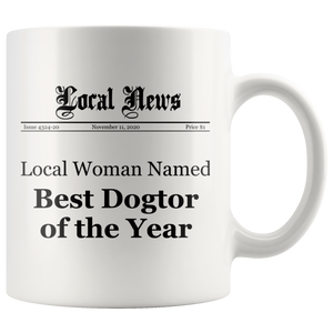 Local Woman Named Best Dogtor of the Year Mug