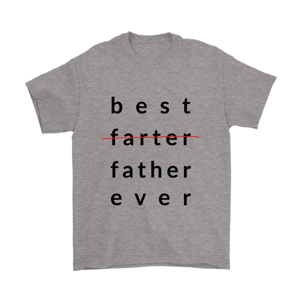Best Farter Ever T-Shirt