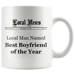 Best Boyfriend of the Year Mug - Funny Coffee Mug for Your Boyfriend - 11oz Tea Cup Coffee Mug - Gift for Him