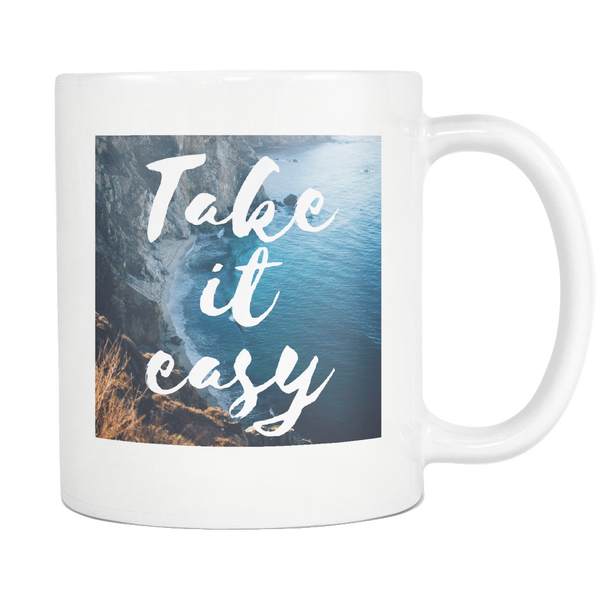 Take It Easy Inspirational Coffee Mug - White 11oz - Ocean