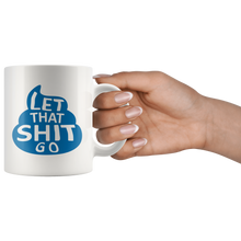 Let That Shit Go Mug - Poop Design (Blue)