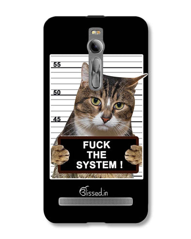 F*CK THE SYSTEM | ASUS Zenfone 2 Phone Case
