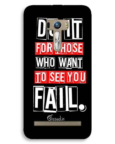 Do It For Those | ASUS Zenfone Selfie Phone Case