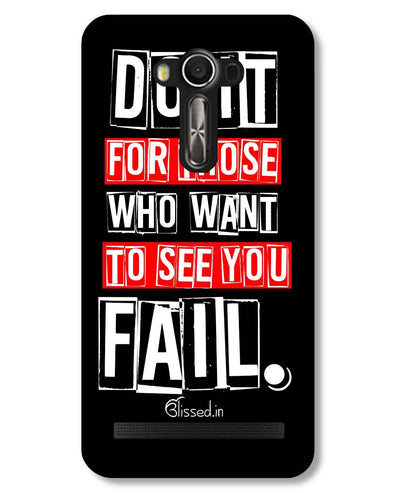 Do It For Those | Asus ZenFone 2 Laser (ZE550KL) Phone Case