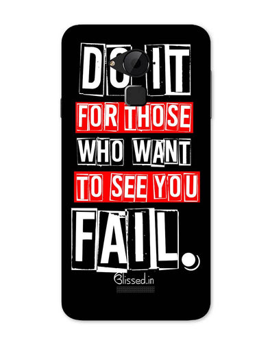 Do It For Those | Coolpad Note 3 Phone Case