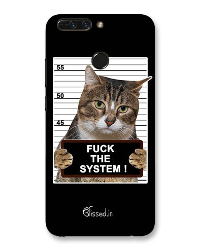 F*CK THE SYSTEM | HUAWEI Honor 8 Pro Phone Case