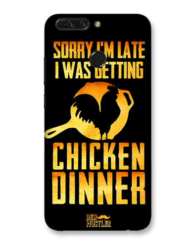 sorr i'm late, I was getting chicken Dinner | HUAWEI Honor 8 Pro Phone Case