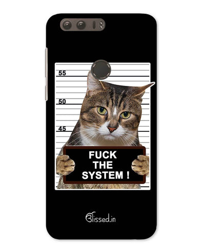 f F*CK THE SYSTEM | Huawei Honor 8 Phone Case