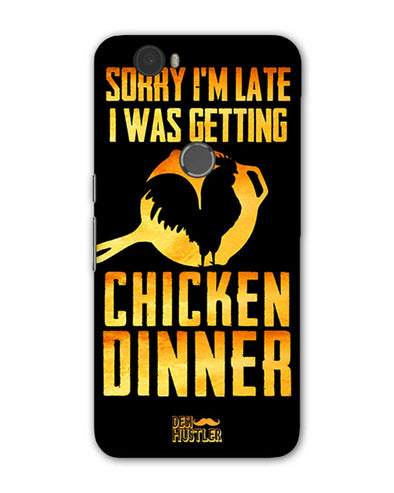 sorr i'm late, I was getting chicken Dinner | Huawei Nexus 6P Phone Case