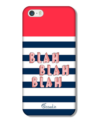 BLAH BLAH BLAH | iPhone 5 Phone Case
