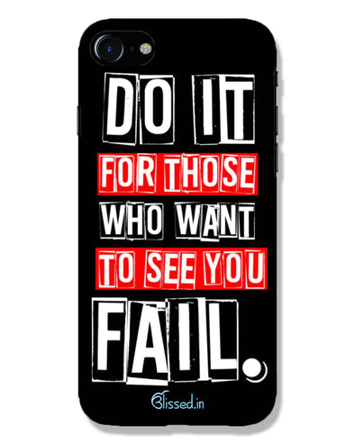 Do It For Those | iPhone 8 Phone Case
