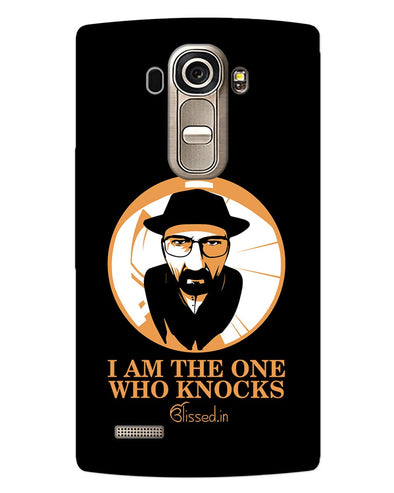 The One Who Knocks | LG G4 Phone Case
