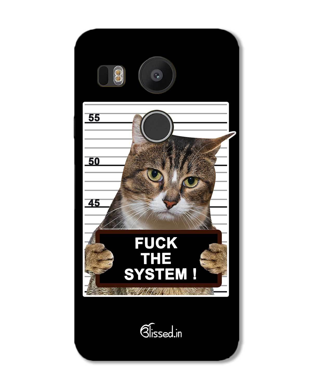 low priced 1e584 2f210 F*CK THE SYSTEM | LG Nexus 5X Phone Case