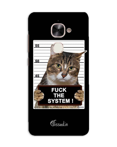 F*CK THE SYSTEM  | LeEco Le 2 Phone Case