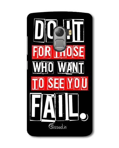 Do It For Those | Lenovo K4 Note Phone Case