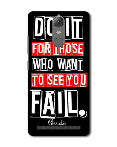 Do It For Those | Lenovo K5 Note Phone Case