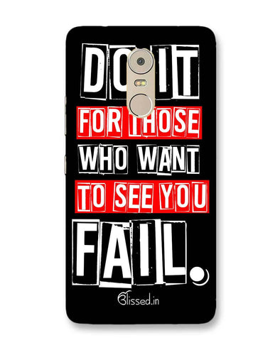 Do It For Those | Lenovo K6 Note Phone Case