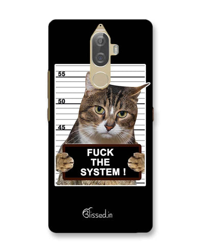 F*CK THE SYSTEM  | Lenovo K8 Note Phone Case