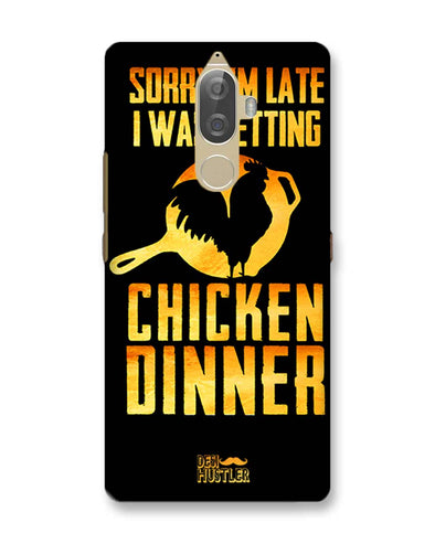 sorr i'm late, I was getting chicken Dinner |  Lenovo K8 Note Phone Case