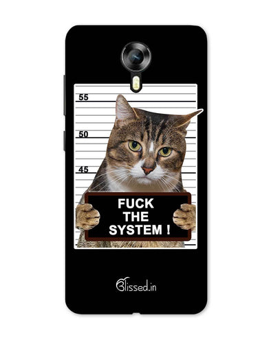 F*CK THE SYSTEM  | Micromax Canvas Xpress 2 Phone Case