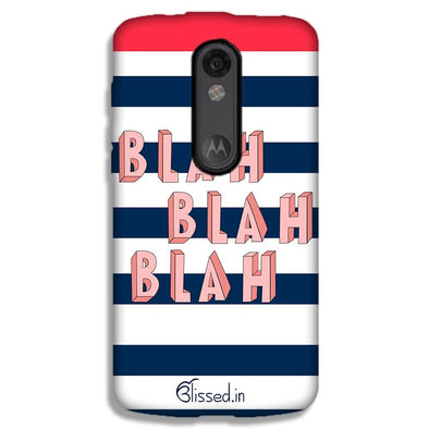 BLAH BLAH BLAH | MOTO X FORCE  Phone Case