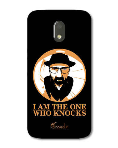 The One Who Knocks | Motorola E3 Power Phone Case
