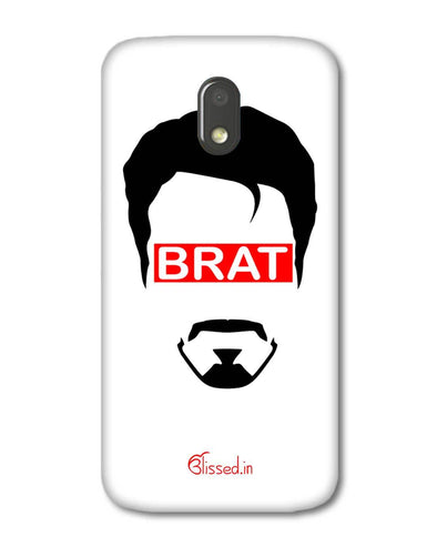 Brat  | Motorola E3 Power Phone Case