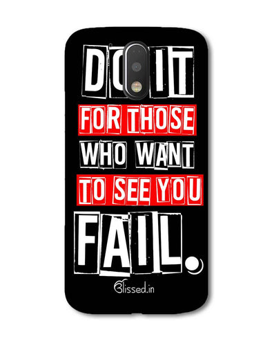 Do It For Those | Motorola G Plus Phone Case