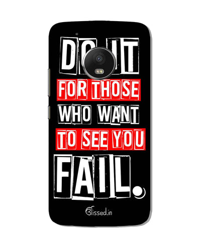 Do It For Those | Motorola G5 Plus Phone Case