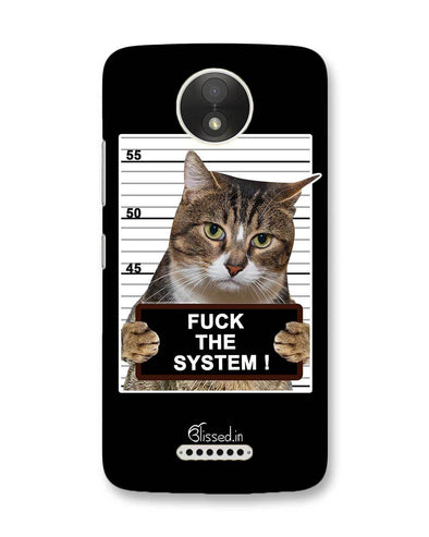F*CK THE SYSTEM  | Motorola Moto C Plus Phone Case