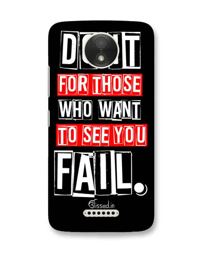 Do It For Those | Motorola Moto C Plus Phone Case