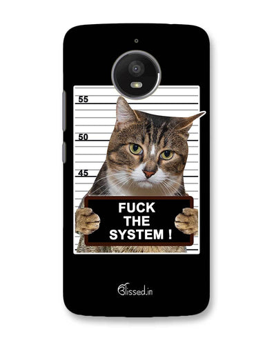 F*CK THE SYSTEM  | Motorola Moto E4 Plus Phone Case