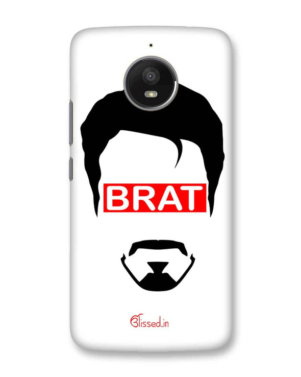 Brat  | Motorola Moto E4 Plus Phone Case