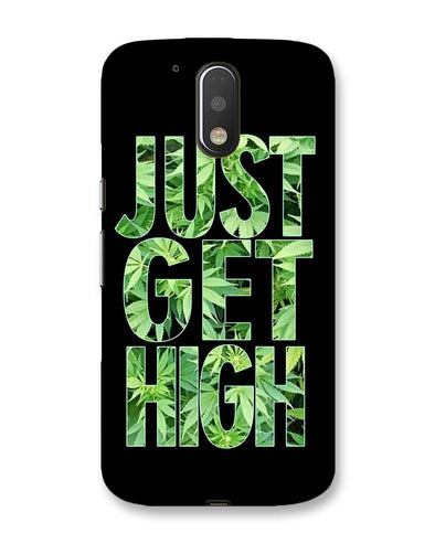 High | Motorola Moto G (4 plus) Phone Case