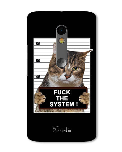 F*CK THE SYSTEM  | Motorola X Play Phone Case