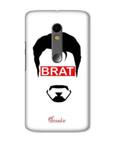 Brat  | Motorola X Play  Phone Case