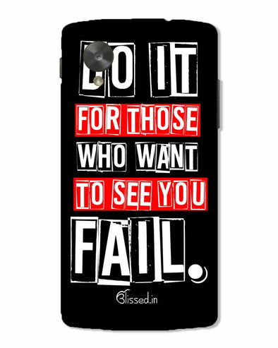 Do It For Those | Nexus 5 Phone Case