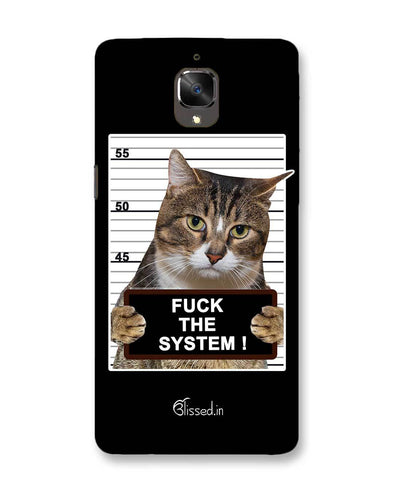 F*CK THE SYSTEM  | OnePlus 3T Phone Case