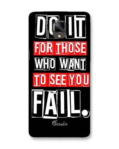 Do It For Those | OnePlus 3T Phone Case