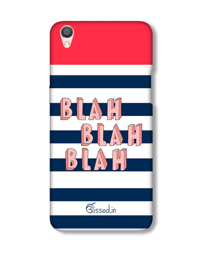 BLAH BLAH BLAH | Oppo F1 Plus Phone Case