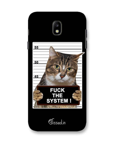 F*CK THE SYSTEM  | Samsung Galaxy C7 Pro Phone Case