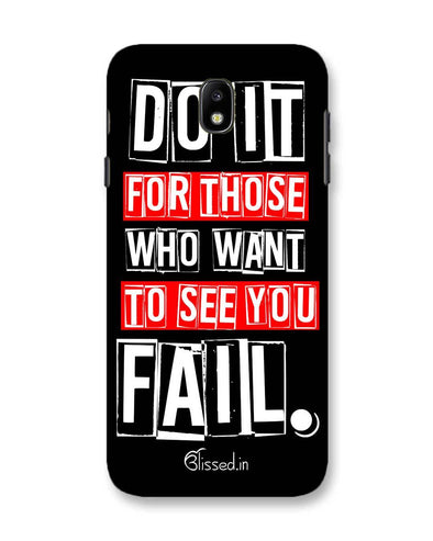 Do It For Those | Samsung Galaxy C7 Pro Phone Case
