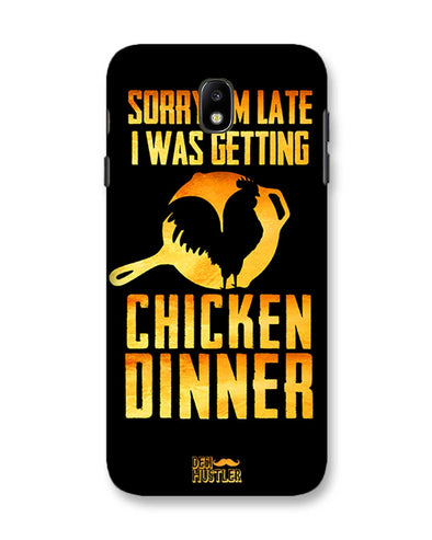 sorr i'm late, I was getting chicken Dinner | Samsung Galaxy C7 Pro Phone Case