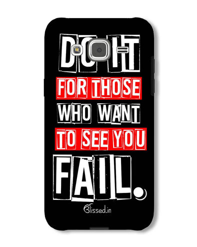Do It For Those | Samsung Galaxy J2 Phone Case