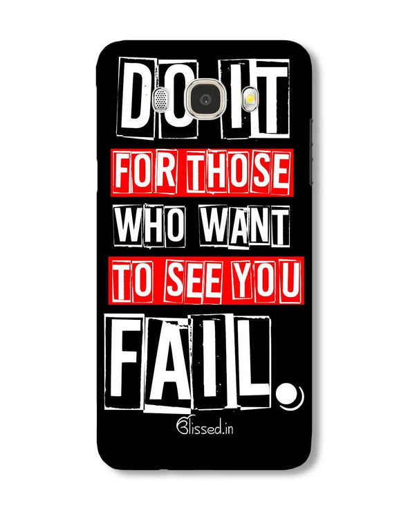 Do It For Those | Samsung Galaxy J5 (2016) Phone Case