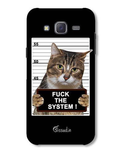 F*CK THE SYSTEM  | Samsung Galaxy J5 Phone Case