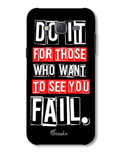 Do It For Those | Samsung Galaxy J5 Phone Case