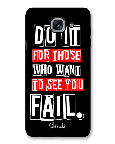 Do It For Those | Samsung Galaxy J7 Max Phone Case