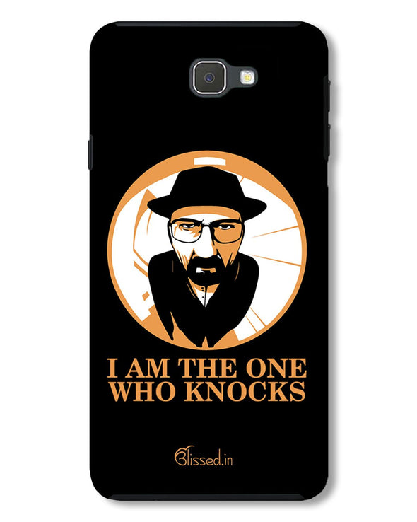 The One Who Knocks | Samsung Galaxy J7 Prime Phone Case