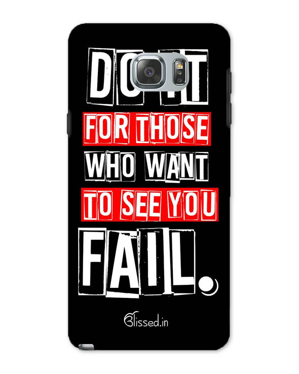 Do It For Those | Samsung Galaxy Note 5 Phone Case